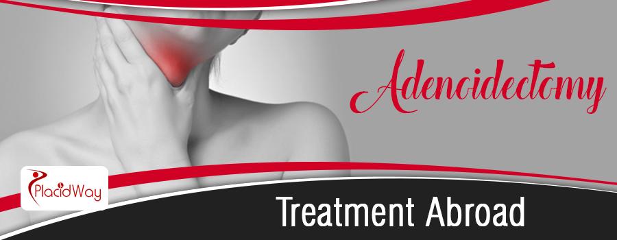 Adenoidectomy Treatment Abroad