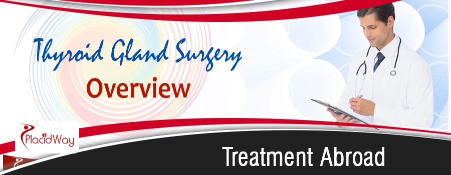 Thyroid Gland Surgery Abroad