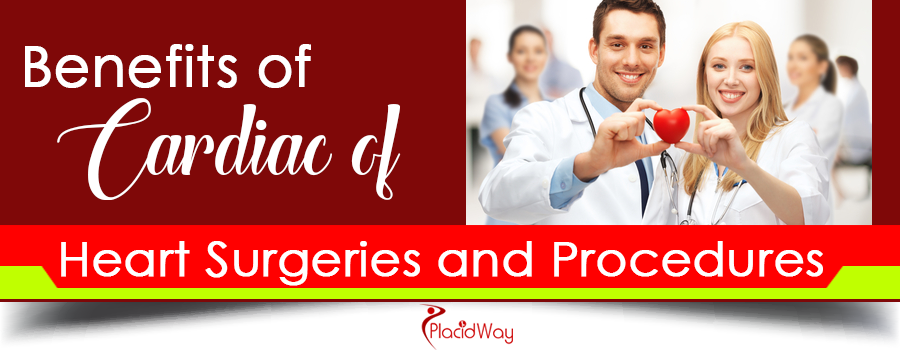 Benefits of Cardiac of Heart Surgeries and Procedures