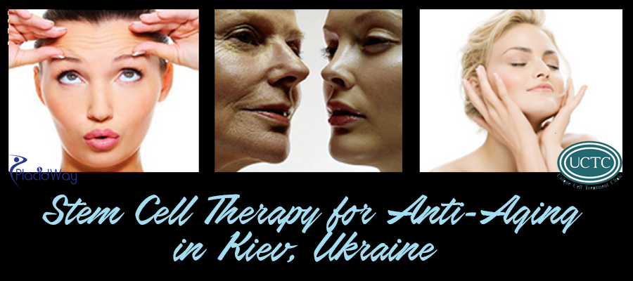 Anti Aging Stem Cell Therapy Package in Kiev, Ukraine