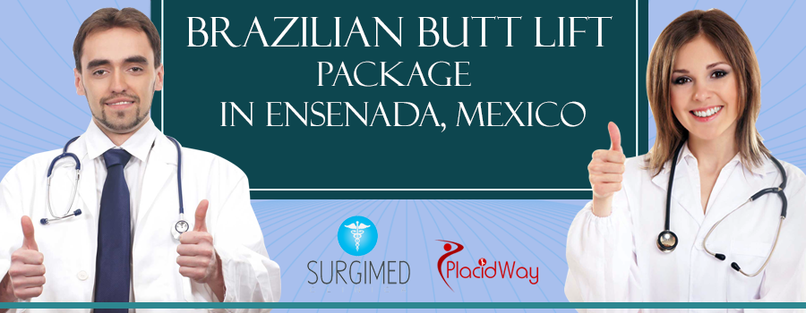Brazilian Butt Lift Ensenada Mexico