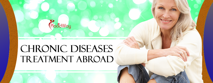 Chronic Diseases Treatment Abroad