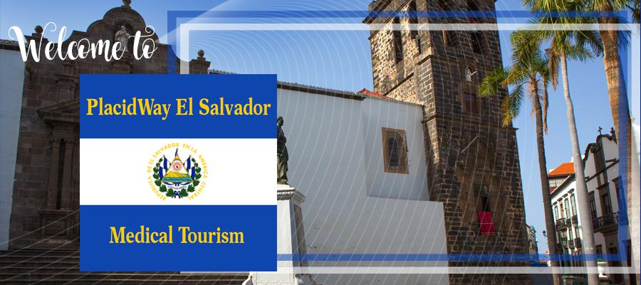 PlacidWay El Salvador Medical Tourism