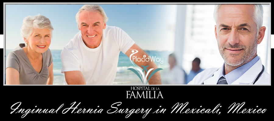 Inguinal Hernia Surgery in Mexicali, Mexico