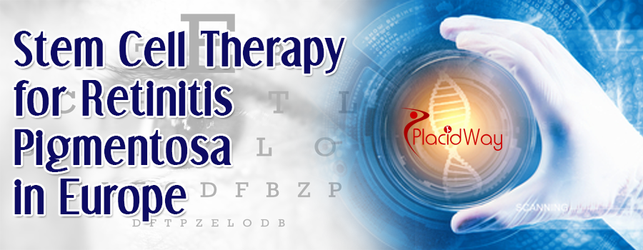 Stem Cell Therapy for Retinitis Pigmentosa in Europe