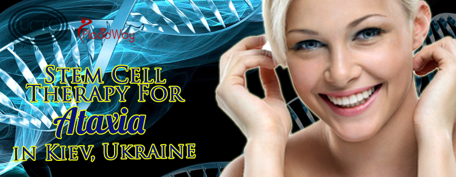 Flawless Stem Cell Therapy for Ataxia in Kiev