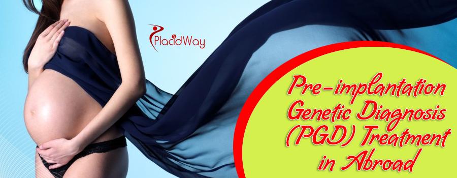 Pre-implantation genetic diagnosis (PGD)