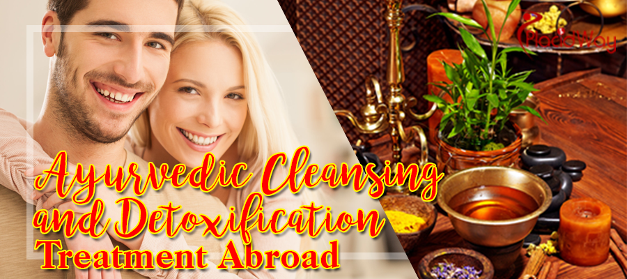 Ayurvedic Cleansing and Detoxification Treatment Abroad