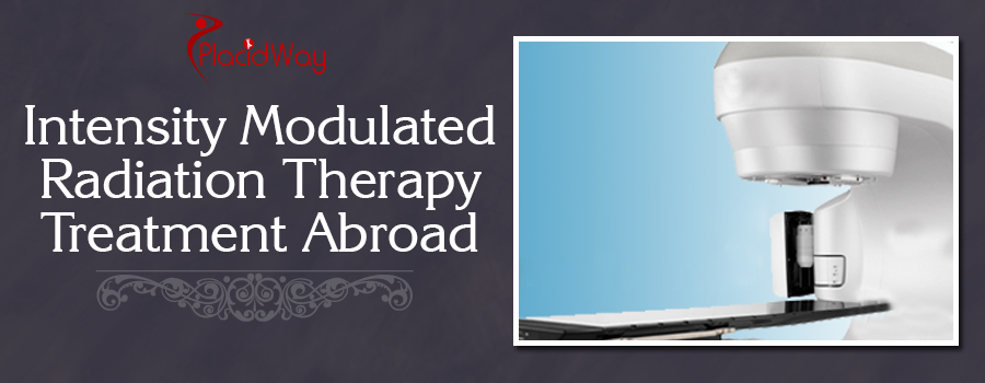 Intensity Modulated Radiation Therapy Abroad
