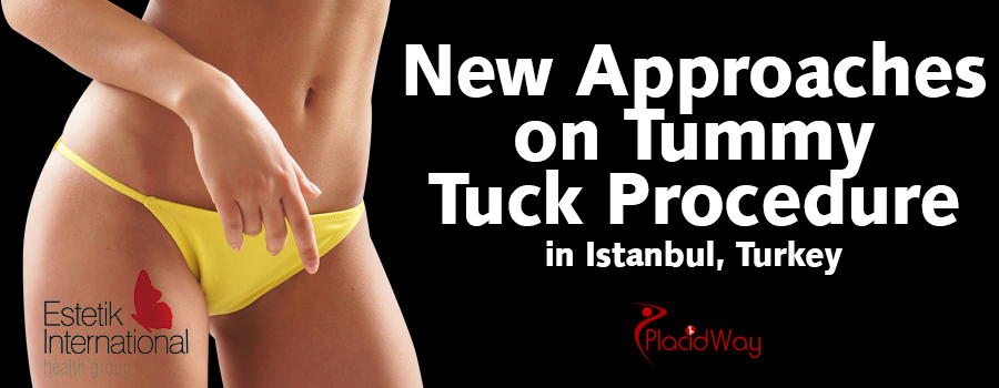 New Approaches on Tummy Tuck Procedure in Istanbul, Turkey