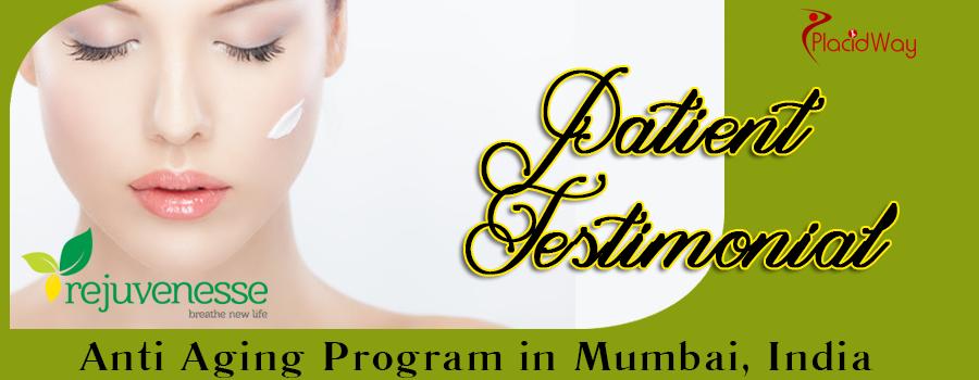 Anti Aging Program in Mumbai India Patient Testimonial