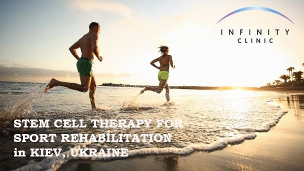 Stem Cell Therapy for Sport Rehabilitation in Kiev, Ukraine