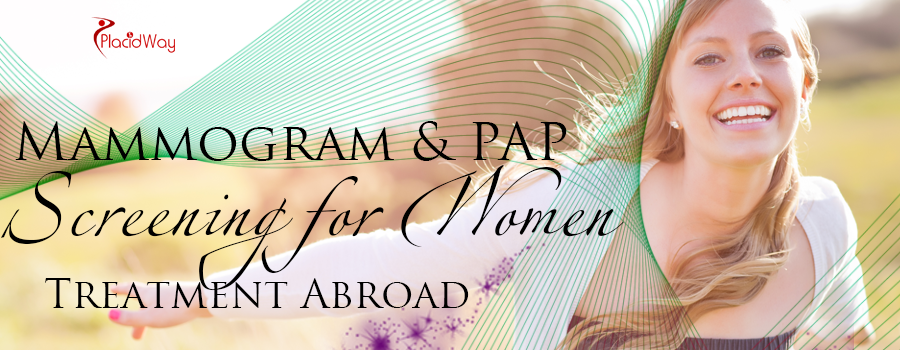 Mammogram and PAP Screening for Women Treatment Abroad