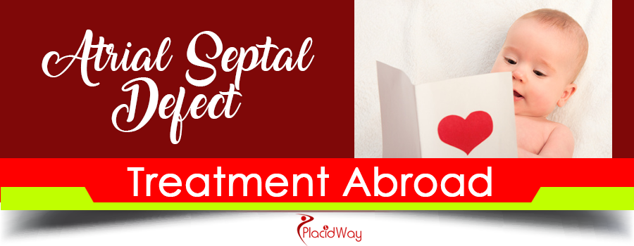 Atrial Septal Defect Treatment Abroad