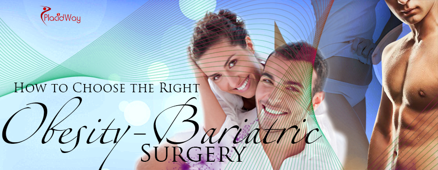How to Choose the Right Obesity/Bariatric Surgery