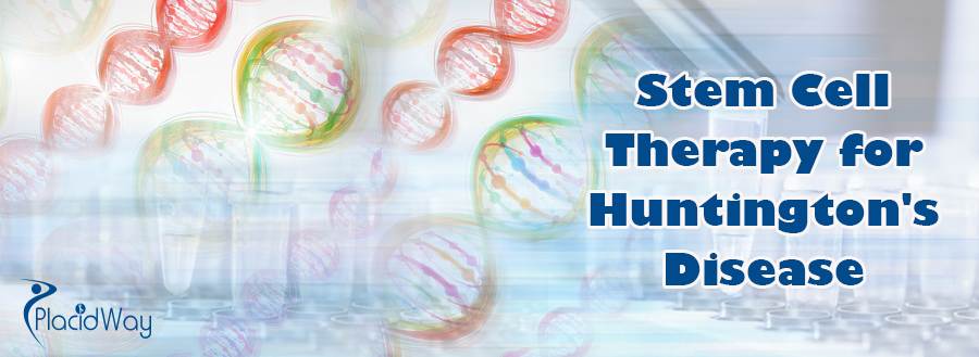 Stem Cell Therapy for Huntington's Disease Abroad