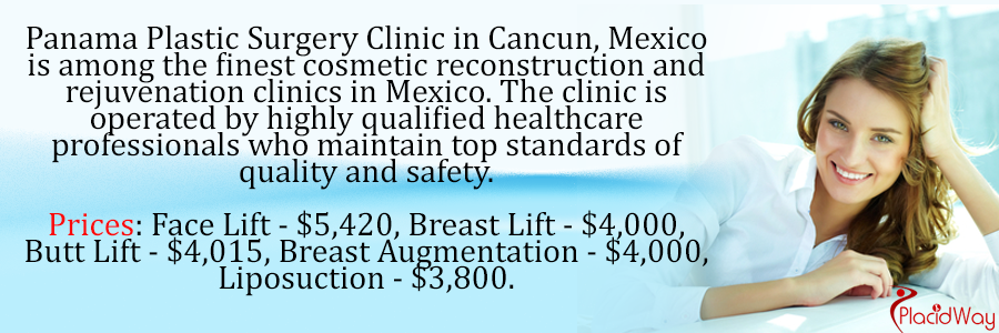 Panama Plastic Surgery, Cancun, Mexico