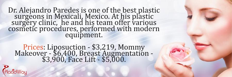 Dr. Alejandro Paredes Plastic Surgeon, Mexicali, Mexico
