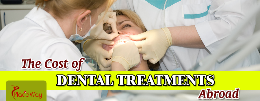 What is the Cost of Dental Treatments Abroad?