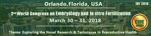2nd World Congress on Embryology and In Vitro Fertilization