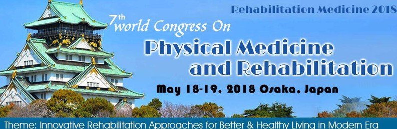 7th  World Congress on Physical Medicine and Rehabilitation