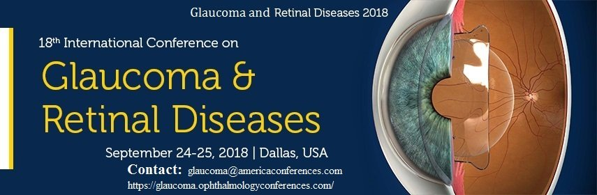 Glaucoma and Retinal Diseases 2018