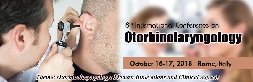 8th international conference on Otorhinolaryngology 2018