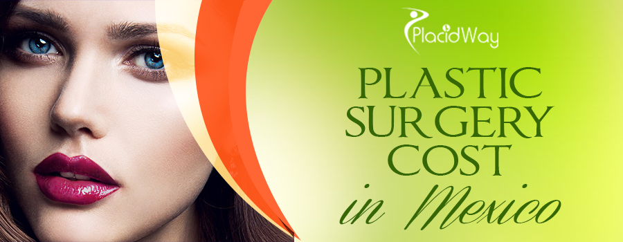 Mexico Plastic Surgeries Cost