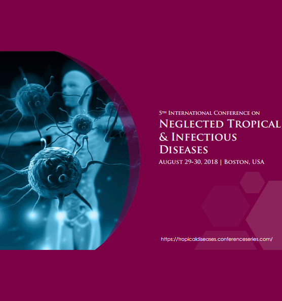 5th  International  Conference  on  Neglected Tropical & Infectious Diseases 2018