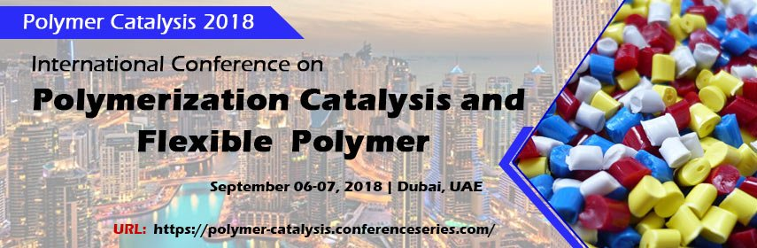 International Conference on Polymerization Catalysis and Flexible Polymer