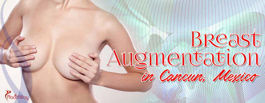Having A Breast Augmentation Surgery In Cancun, Mexico