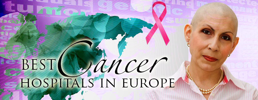 All You Need To Know About Cancer Treatment in Europe