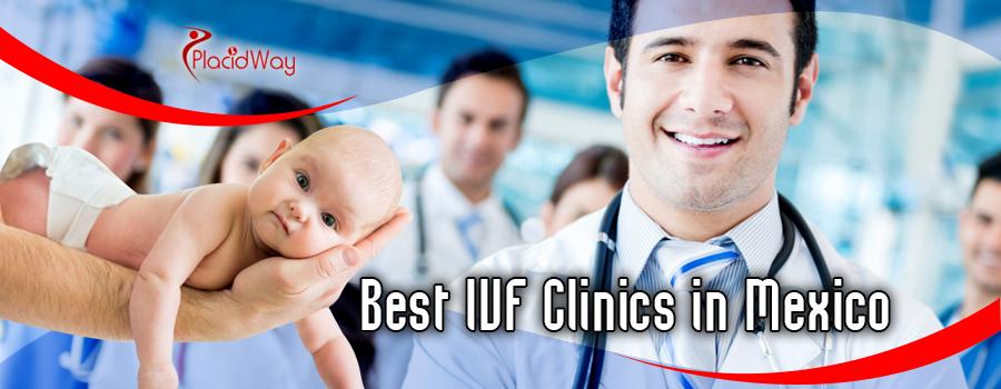 IVF Clinics in Mexico