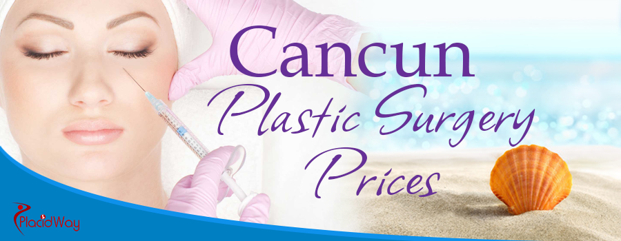 Cancun Plastic Surgery Prices