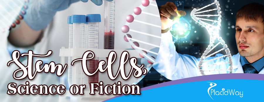 Stem Cells, Science or Fiction