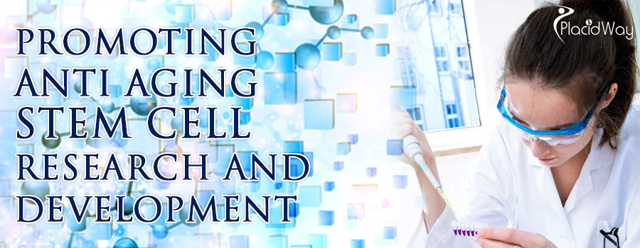 Promoting Anti Aging Stem Cell Research and Development