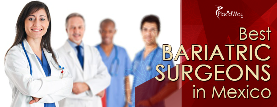Best Bariatric Surgeons in Mexico