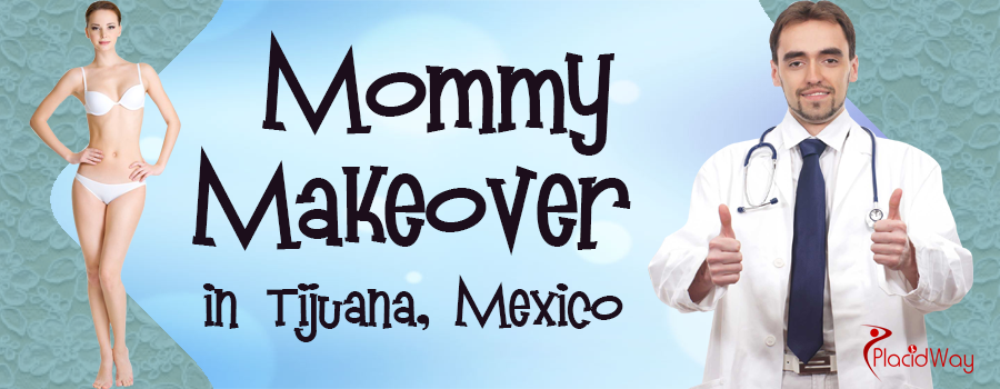 Mommy Makeovers in Tijuana Mexico