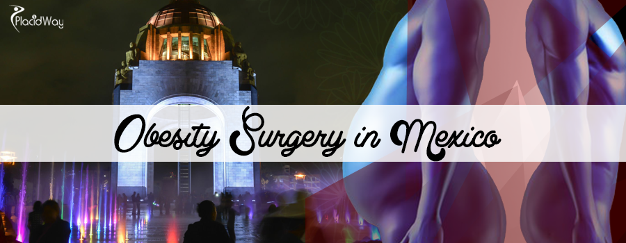 Obesity Surgery in Mexico