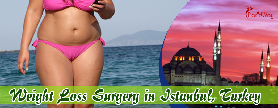 Weight Loss Surgery in Istanbul, Turkey