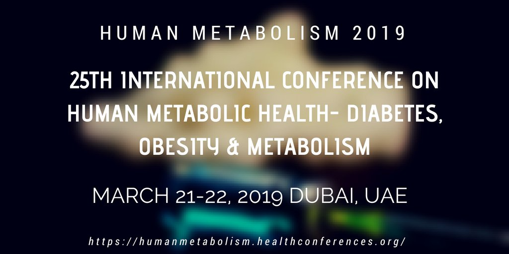 25th International Conference on Human Metabolic Health- Diabetes, Obesity & Metabolism