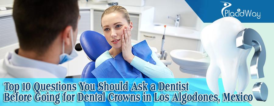 Dental Crowns In Los Algodones, Mexico