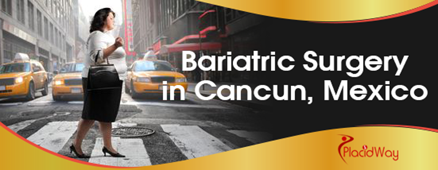 Bariatric Surgery in Cancun, Mexico