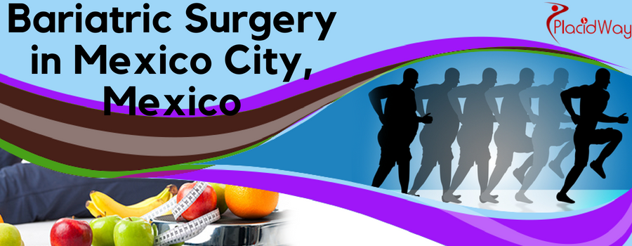 Bariatric Surgery in Mexico City, Mexico