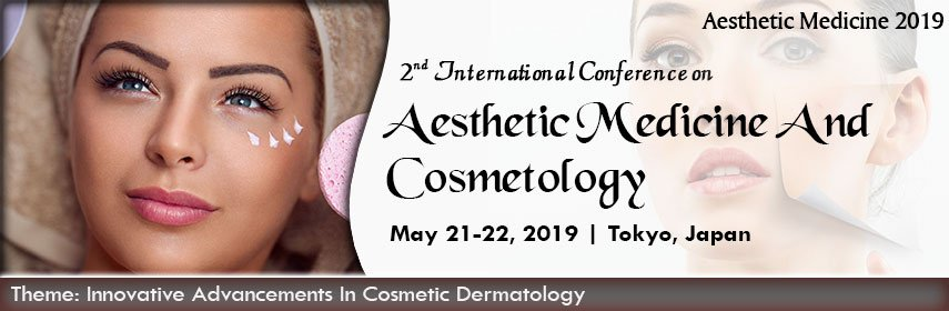 2nd International Conference on Aesthetic Medicine and Cosmetology