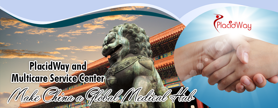 PlacidWay and Multicare Service Center Make China a Global Medical Hub
