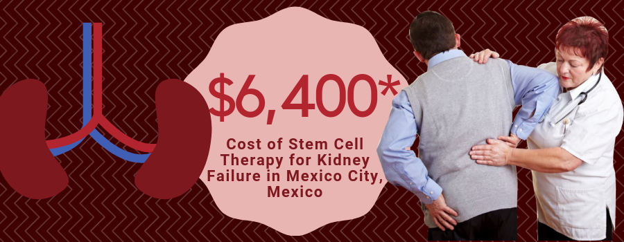 Cost Stem Cell Therapy for Kidney Failure in Mexico City, Mexico