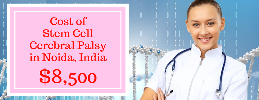 Average cost for stem cell cerebral palsy in Noida, India