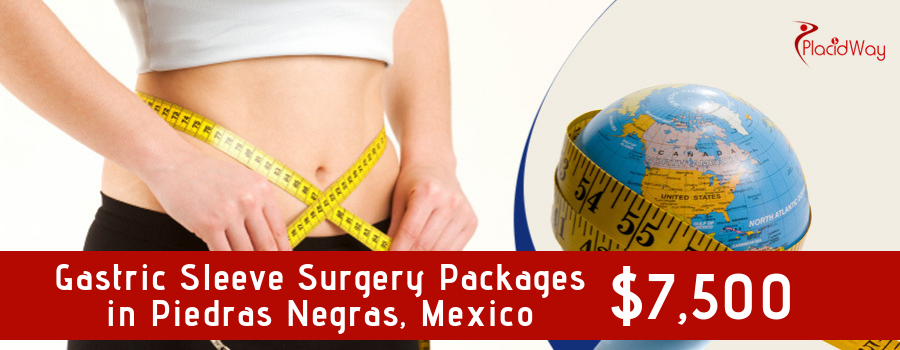 Cost Gastric Sleeve Surgery Packages in Piedras Negras, Mexico