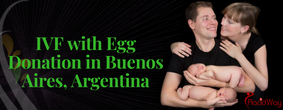 IVF with Egg Donation in Buenos Aires, Argentina